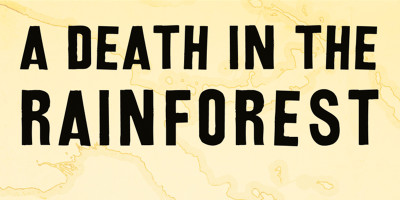 death_in_the_rainforest